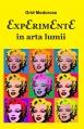 Experimente în arta lumii