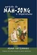 Partida de Mah-Jong a Împăratului