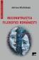 Reconstrucția filosofiei românești
