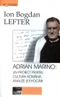 Adrian Marino: un proiect pentru cultura română