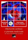 Afecţiunile cardiace şi plantele medicinale
