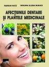 Afecțiunile dentare și plantele medicinale