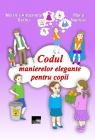 Codul manierelor elegante pentru copii