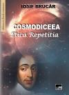 Cosmodiceea. Etica Repetitia