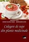 Culegere de supe din plante medicinale