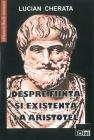 Despre fiinţă şi existenţă la Aristotel