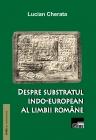 Despre substratul indo-european al limbii române