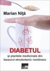 Diabetul și plantele medicinale din tezaurul etnobotanic