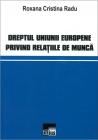 Dreptul Uniunii Europene privind relația de muncă