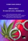 Drogurile în societatea modernă