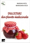 Dulceţuri din plante medicinale