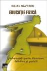Educaţie fizică. Ghid orientativ pentru titularizare, definitivat și gradul II
