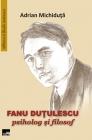 Fanu Duțulescu, psiholog şi filosof