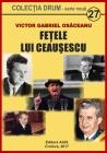 Fețele lui Ceaușescu