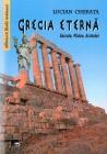 Grecia eternă -Socrate, Platon, Aristotel