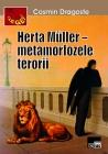 Herta Muller - metamorfozele terorii