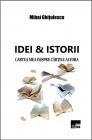Idei & Istorii (Cartea mea despre cărțile altora)