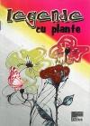 Legende cu plante