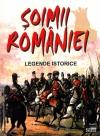 Şoimii României. Legende istorice