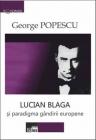 Lucian Blaga şi paradigma gândirii europene