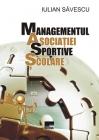 Managementul asociației sportive școlare