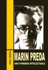 Marin Preda. Anii formării intelectuale