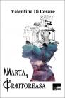 Marta, Croitoreasa