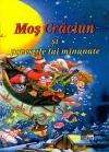 Moş Crăciun şi poveştile lui minunate
