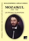 Mozaikul (1838-1839). Un proiect european