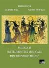 Muzica și instrumentele muzicale din timpurile biblice