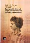 O perspectivă sistemică asupra educației muzicale românești contemporane