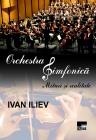 Orchestra simfonică. Mituri şi realitate