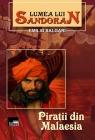Lumea lui Sandokan: Piratii din Malaesia
