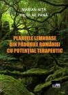 Plantele lemnoase din pădurile României cu  potențial terapeutic