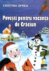 Poveşti pentru vacanţa de Crăciun