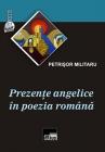 Prezenţe angelice în poezia română