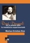 Rene Daumal. De la poezia albă la metafizica experimentală