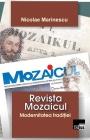 Revista Mozaicul. Modernitatea tradiţiei (ediția a II-a revăzută și adăugită)