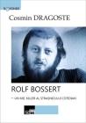 Rolf Bossert - un mic killer al strasnicului cotidian