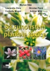 Să cunoaştem plantele toxice