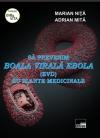 Să prevenim boala virală Ebola (EVD) cu plante medicinale
