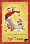 Spiridușii pădurilor și Moș Crăciun