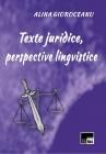 Texte juridice, perspective lingvistice
