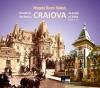 Trecutul în Craiova de Astăzi (ed. a II-a, bilingvă)
