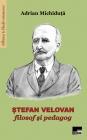 Ștefan Velovan filosof și pedagog